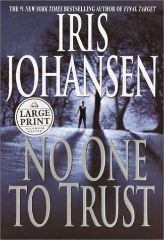 9780375431579: No One To Trust (Eve Duncan)