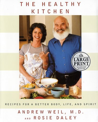 9780375431616: The Healthy Kitchen: Recipes for a Better Body, Life, and Spirit (Random House Large Print)