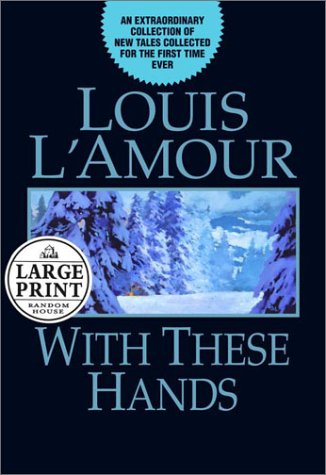 9780375431647: With These Hands (Random House Large Print)