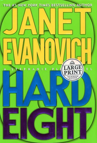 Hard Eight (Stephanie Plum, No. 8): Evanovich, Janet