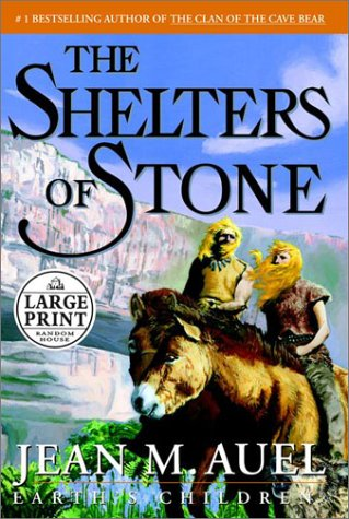 9780375431746: The Shelters of Stone (Earth's Children)