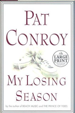 9780375431791: My Losing Season