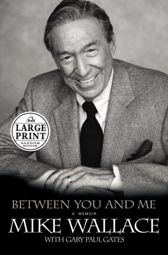 9780375431999: Between You and Me (Random House Large Print Biography)