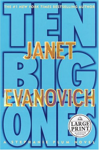 9780375432033: Ten Big Ones (Evanovich, Janet (Large Print))