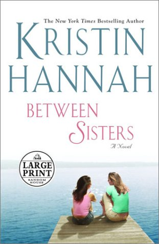 9780375432132: Between Sisters (Random House Large Print)