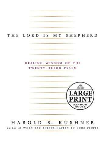 9780375432170: The Lord Is My Shepherd: Healing Wisdom of the Twenty-Third Psalm