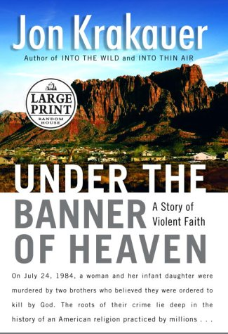 9780375432217: Under the Banner of Heaven (Random House Large Print Nonfiction)