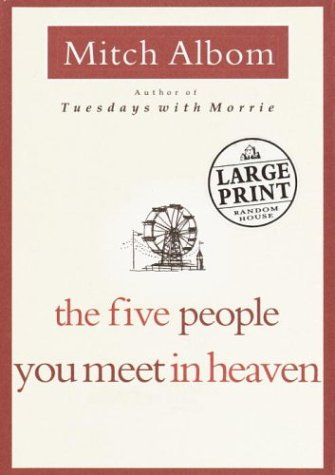 9780375432323: The Five People You Meet in Heaven (Random House Large Print)