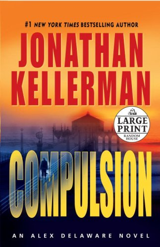 9780375432408: Compulsion (Alex Delaware Novels)