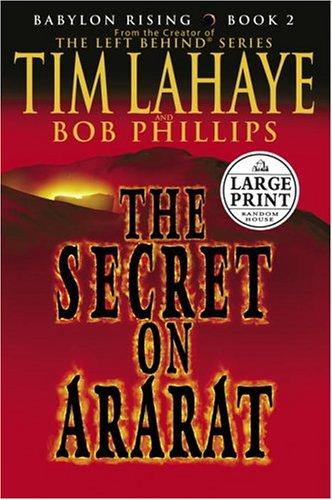 The Secret of Ararat: Lahaye, Tim; Lahaye,