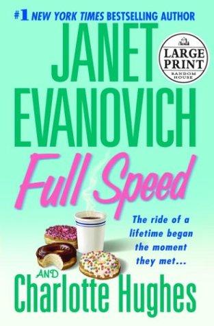 Full Speed (Random House Large Print): Evanovich, Janet, Hughes, Charlotte