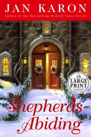 9780375432873: Shepherds Abiding: A Mitford Christmas Story (Karon, Jan  (Large Print))
