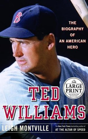 9780375433054: TED WILLIAMS: The Biography of an American Hero (Random House Large Print)