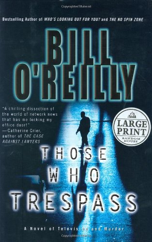 9780375433061: Those Who Trespass: A Novel of Murder and Television (Random House Large Print)