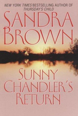 9780375433139: Sunny Chandler's Return