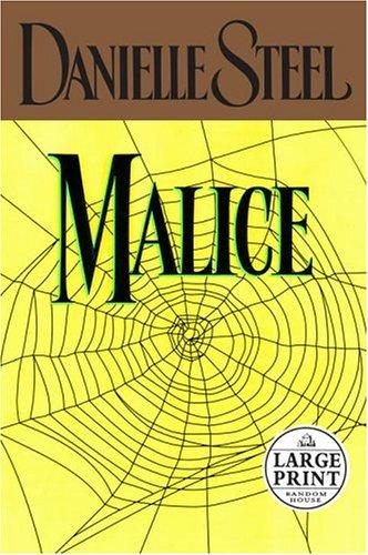 Malice (Danielle Steel): Danielle Steel