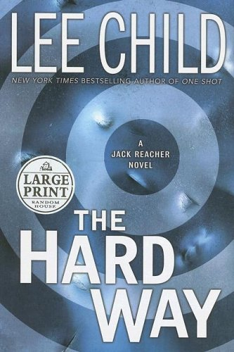 9780375433399: The Hard Way (Jack Reacher, No. 10