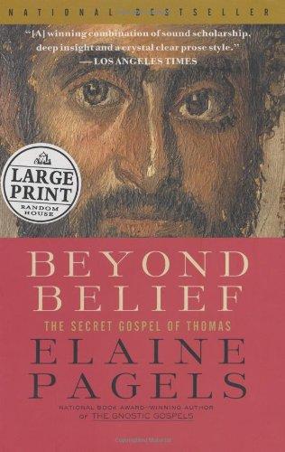 9780375433429: Beyond Belief: The Secret Gospel of Thomas (Random House Large Print Nonfiction)