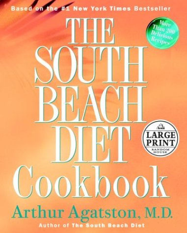 9780375433436: The South Beach Diet Cookbook (Random House Large Print Nonfiction)
