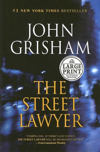 9780375433474: The Street Lawyer (Random House Large Print)