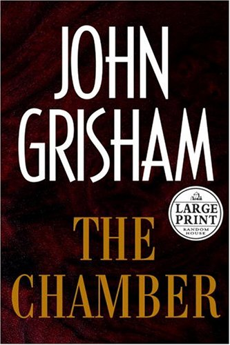 The Chamber (Random House Large Print): John Grisham