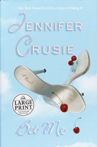 9780375433566: Bet Me (Crusie, Jennifer (Large Print))