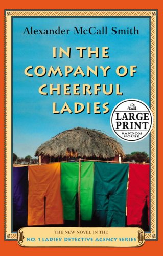 9780375433597: In the Company of Cheerful Ladies (Random House Large Print)