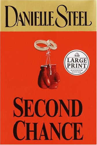 9780375433672: Second Chance (Steel, Danielle (Large Print))