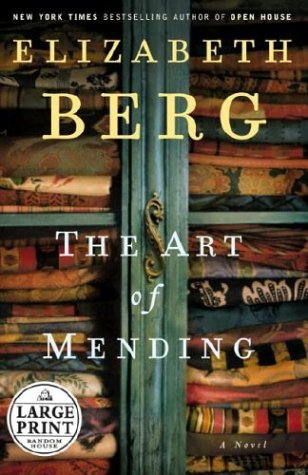 9780375433733: The Art of Mending: A Novel (Berg, Elizabeth (Large Print))