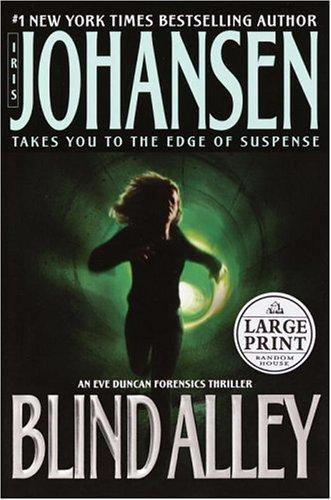 9780375433825: Blind Alley (Eve Duncan)