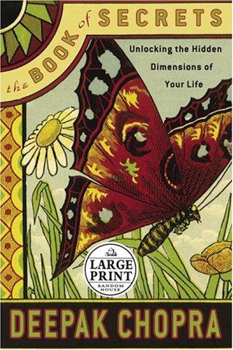 9780375433856: The Book of Secrets: Unlocking the Hidden Dimensions of Your Life (Deepak Chopra)