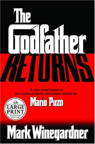 9780375433887: The Godfather Returns: The Saga of the Family Corleone (Random House Large Print)