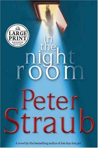 In the Night Room (Random House Large: Peter Straub