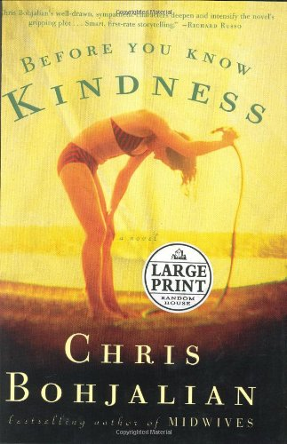9780375434181: Before You Know Kindness (Random House Large Print)
