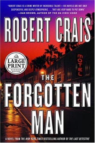 9780375434211: The Forgotten Man (Elvis Cole Novels)