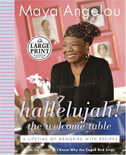 9780375434280: Hallelujah! The Welcome Table: A Lifetime of Memories with Recipes (Random House Large Print Biography)