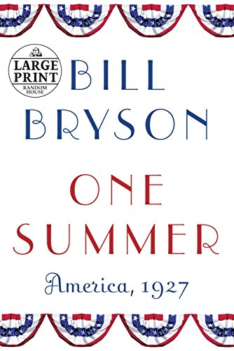 9780375434327: One Summer: America, 1927 (Random House Large Print)