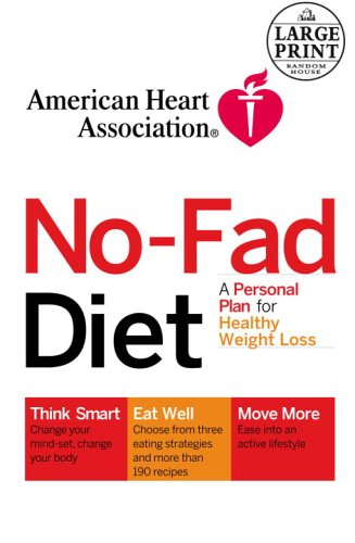 9780375434457: American Heart Association The No-Fad Diet: A Personal Plan for Healthy Weight Loss (Random House Large Print)