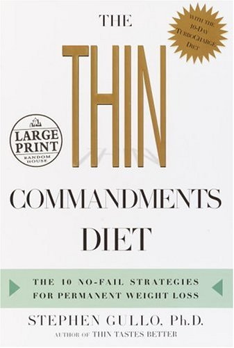 9780375434501: The Thin Commandments Diet: The 10 No-Fail Strategies for Permanent Weight Loss (Random House Large Print (Cloth/Paper))