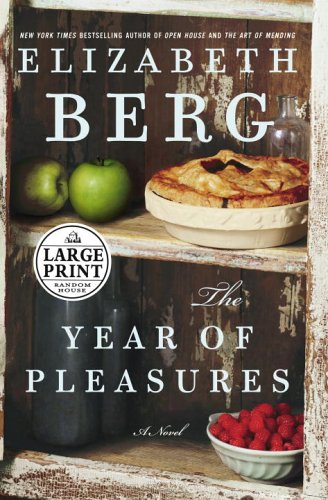 9780375434563: The Year of Pleasures (Random House Large Print)