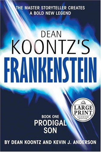 9780375434709: Prodigal Son (Dean Koontz's Frankenstein, Book 1)