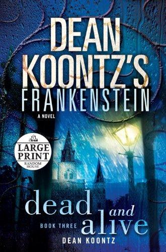9780375434723: Dean Koontz's Frankenstein: Dead and Alive