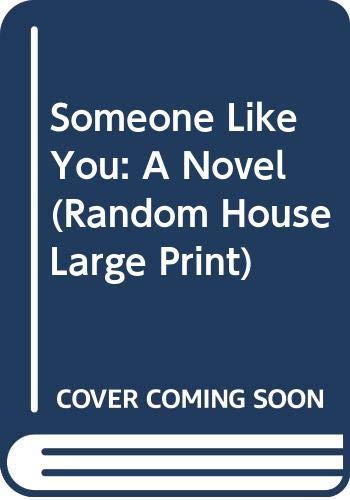 9780375434839: Someone Like You (Random House Large Print)