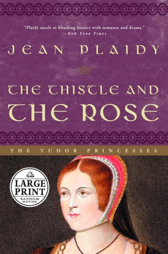9780375434877: The Thistle and the Rose: The Tudor Princesses