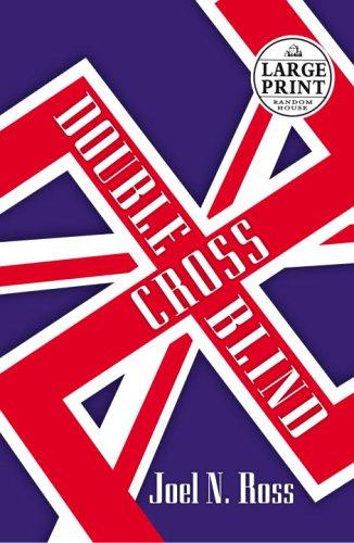 9780375434983: Double Cross Blind (Random House Large Print)