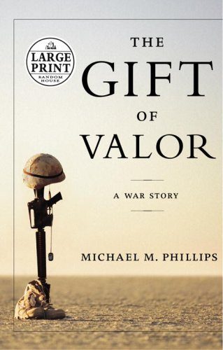 9780375435003: The Gift of Valor (Random House Large Print)