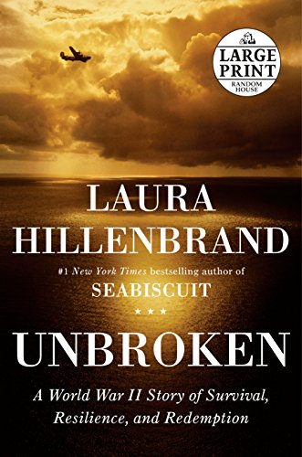 9780375435010: Unbroken: A World War II Story of Survival, Resilience, and Redemption (Random House Large Print)