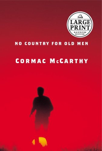 9780375435041: No Country for Old Men (Random House Large Print)
