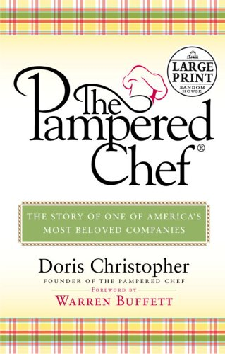 9780375435065: The Pampered Chef: The Story of One of America's Most Beloved Companies (Random House Large Print)