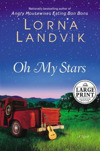 9780375435140: Oh My Stars: A Novel (Random House Large Print)